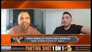 Vince Morales talks Nick Mamalis, Training with UFC vet Tony Fryklund & Potential UFC Jump