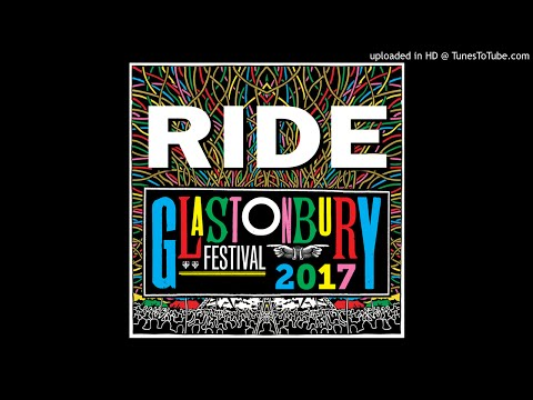 RIDE - Cali (Live @ Glastonbury 2017) [AUDIO]