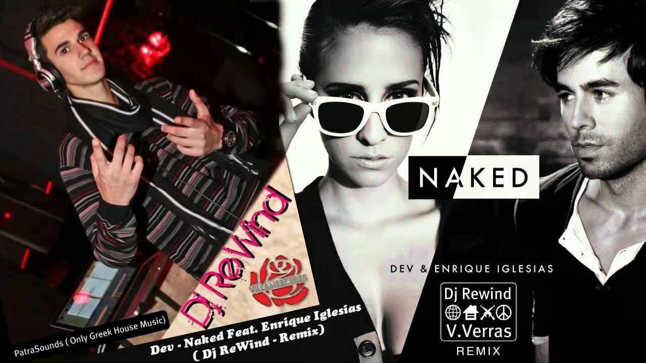 DEV - Naked (feat.Enrique Iglesias) [Music Video Remix