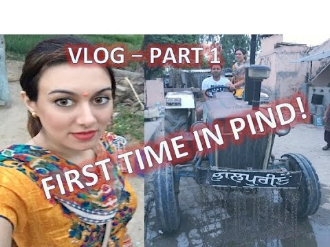 FIRST TIME IN PIND!🐮💩visiting Family in Punjab! Travel VLOG!🇮🇳🙏🏼❤️