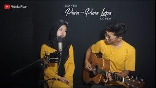 Download Lagu PURA-PURA LUPA  -   MAHEN | Slow Cover by. Fe bella Ryan | mp3
