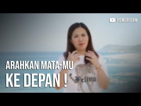 Arahkan Matamu Kedepan ( Ps. Lanny Tan ) | Pemuridan