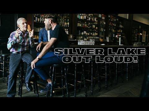 Silver Lake Out Loud