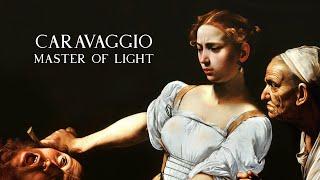 Caravaggio: Master Of Light