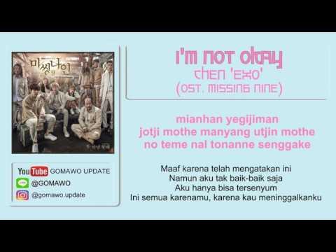 Lirik CHEN - I'M NOT OKAY by GOMAWO [Indo Sub]