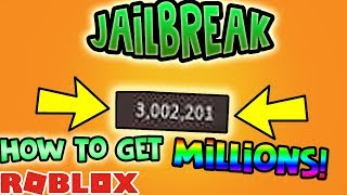 ROBLOX Jailbreak HOW TO GET MILLIONS VERY FAST! (Jailbreak money glitch working)