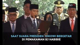 Saat Suara Presiden Jokowi Bergetar di Pemakaman BJ Habibie