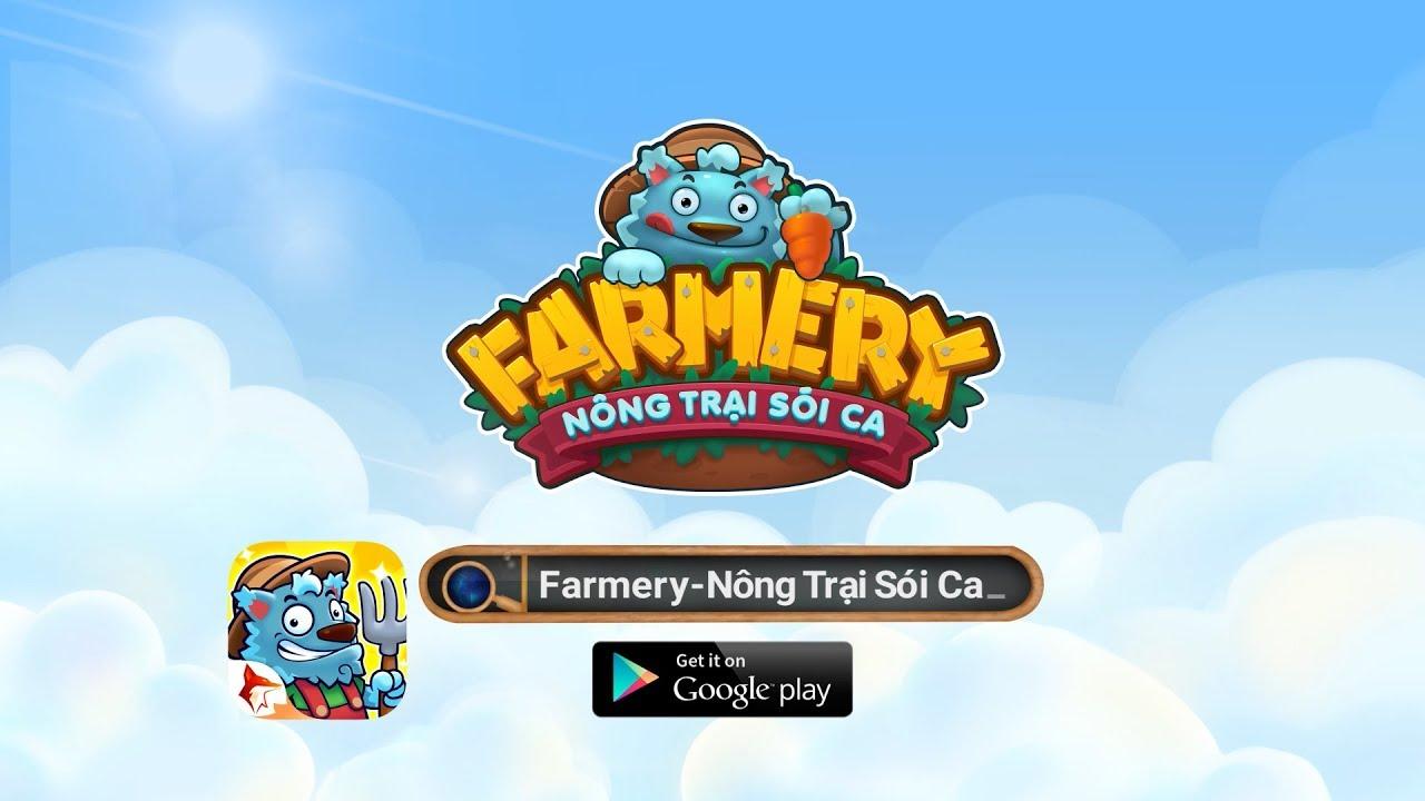Farmery – Nông Trại Sói Ca | Official Trailer