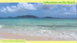 Sebastians On The Beach, British Virgin Islands (Tortola)