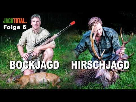 Hirschjagd - Bockjagd   JAGD TOTAL Folge 6