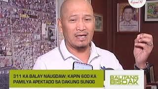 Balitang Bisdak: Dakung Sunog Niugdaw sa 311 Ka Balay sa Suba, Cebu City