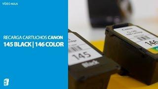 RECARGA DOS CARTUCHOS DE TINTA CANON 145 | 146