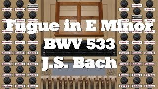 Fugue in E Minor, BWV 533, by J.S. Bach
