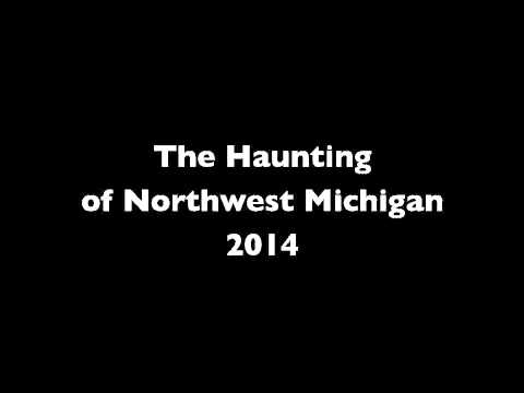 The Haunting of Northwest Michigan 2014