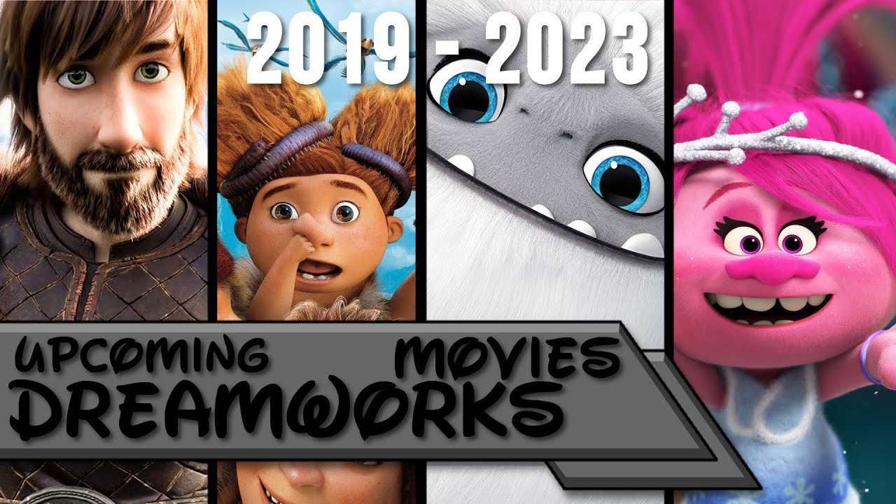 Upcoming Dreamworks Movies 2019-2023 - YouTube