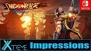 shadow Blade: Reload - Switch Impressions  Gamers Xtreme