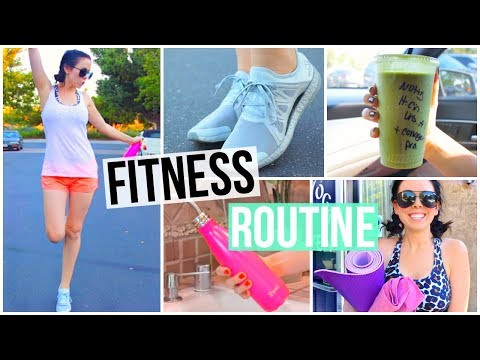 MY FITNESS ROUTINE 2017