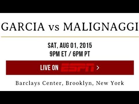 GARCIA VS MALIGNAGGI * JACOBS VS MORA FULL MEDIA CALL 6/23/15! GARCIA VS MALIGNAGGI PBC ON ESPN!