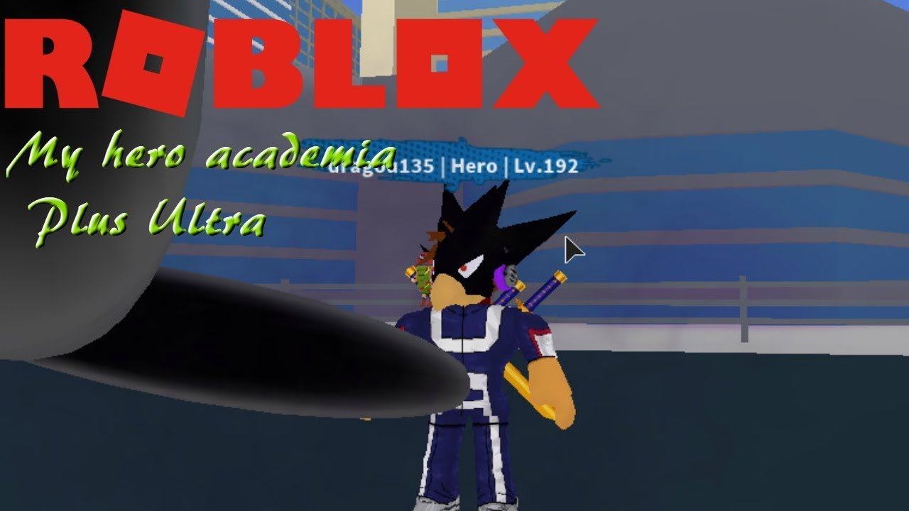 Roblox My Hero Academia Plus Ultra How To Level Up Fast And Get