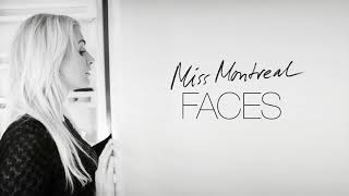 Miss Montreal - Faces