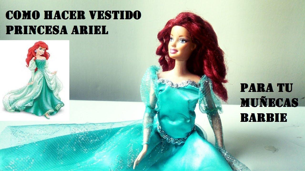 Como Hacer Vestido De La Princesa Ariel Para Muñecassirenita