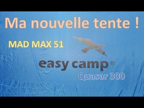 Mad Max 51- Ma tente Easy Camp Quasar 300