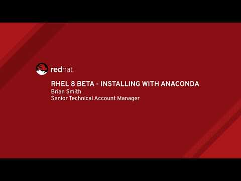 RHEL 8 Beta - Installing With Anaconda