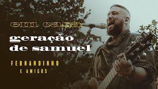 Fernandinho - Em Casa | Geração de Samuel thumbnail