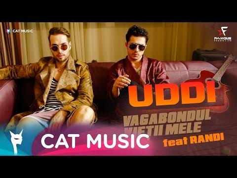 Uddi feat. Randi - Vagabondul vietii mele (Official Video) by Famous Production