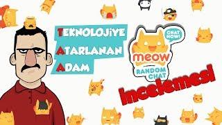 Teknolojiye Atarlanan Adam - Meow Uygulama İncelemesi