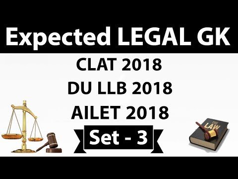 Expected Questions from Legal GK / Legal current affairs for CLAT , DU LLB , AILET 2018 Set 3