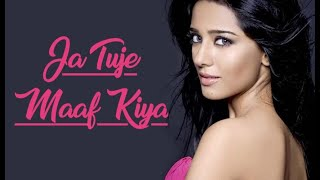 List Video Ja Tujhe Maaf Kiya Song Mp3 Download Mp3 Lossless Mp4