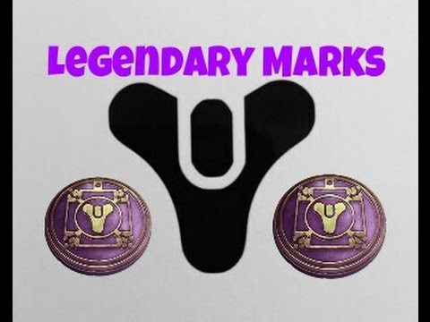 how to get legendary marks in destiny 1