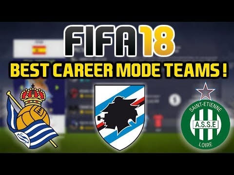 FIFA 18: BEST TEAMS TO USE ON CAREER MODE! (Exciting Prospects!)