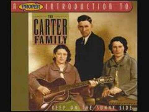 The Carter Family - Little Darling Pal Of Mine
