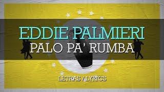 Eddie Palmieri - Palo Pa Rumba