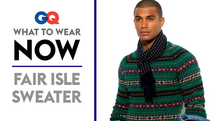 How to Wear a Fair Isle Sweater – What to Wear Now | Style Guide ...