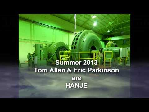 Hanje III-Subcool, Tom Allen-Eric Parkinson
