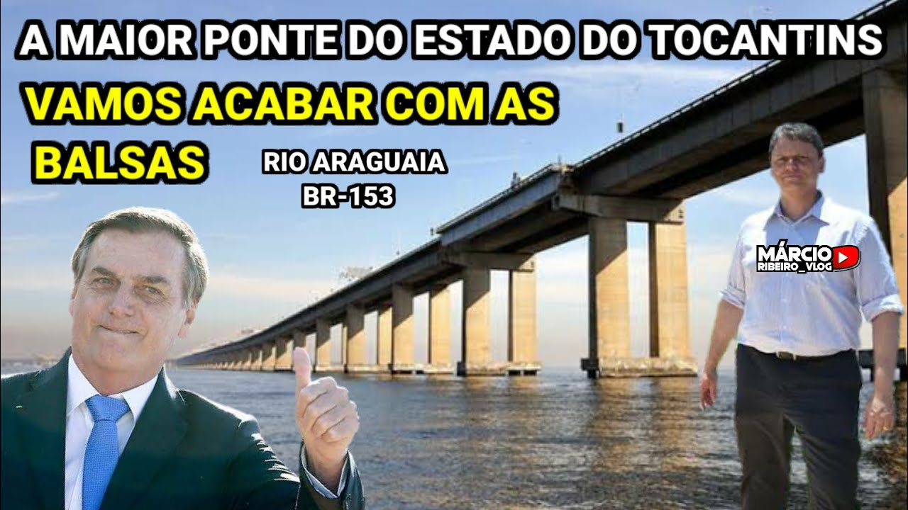 ?NOVA PONTE SOBRE O RIO ARAGUAIA BR-153, LIGANDO TOCANTINS (XAMBIOÁ) AO PARÁ ( SÃO GERALDO)
