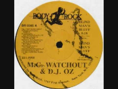MC  Watchout & DJ  Oz - Blind Man's Bluff