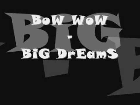 bow-wow---big-dreams-/-with-lyrics