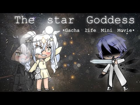 The star goddess [Mini Movie] •Gacha Life• Part 1