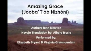 Amazing Grace (Lyrics in the Navajo Language)