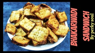 Bhakarwadi Sandwich Recipe  Crispy Market Style Bhakarwadi  भकरवड Snack recipe by perky soul