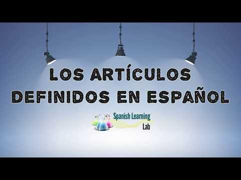 Los Artículos Definidos En Español: Reglas Y Ejemplos