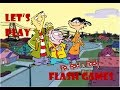 Let's Play Cartoon Network Flash Games: Ed, Edd 'n Eddy