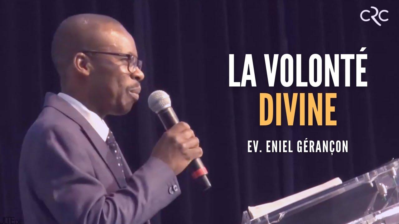 La volonté divine | Ev. Eniel Gérançon [25 avril 2021]