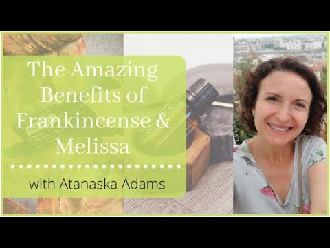 benefits-of-frankincense-and-melissa-essential-oil