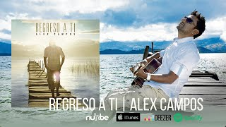 Alex Campos  : Regreso A Ti #YouTubeMusica #MusicaYouTube #VideosMusicales https://www.yousica.com/alex-campos-regreso-a-ti/ | Videos YouTube Música  https://www.yousica.com