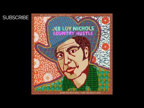 Jeb Loy Nichols - Never Too Much